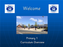 Primary One Curriculum PowerPoint